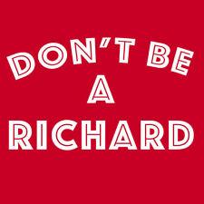 DON'T BE A RICHARD T Shirt funny rude D!ck tee BlackSheepShirts
