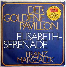 Single (s) - DER GOLDENE PAVILLON / ELISABETH SERENADE - Franz Marszalek