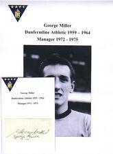 George MILLER Dunfermline ATH 1959-1964 MGR 1972-1975 RARE ORIG firmato taglio
