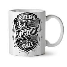 Nothing To Lose Slogan NEW White Tea Coffee Mug 11 oz | Wellcoda