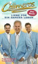 Roger Mauerhofer ~ CALIMEROS Liebe für ein ganzes Leben 9783959580717