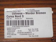 UDINESE WERDER BREMEN BIGLIETTO TICKET UEFA CUP 2008/09
