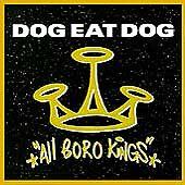Dog Eat Dog - All Boro Kings (2000) CD Free Postage