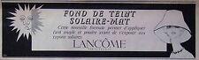 PUBLICITÉ LANCÔME FOND DE TEINT SOLAIRE MAT FARD ET POUDRE EXPOSITION SOLAIRE