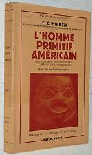 L'HOMME PRIMITIF AMERICAIN ORIGINES PREHISTORIQUES A ARRIVEE HOMME BLANC HIBBEN