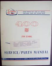 Cessna 400 ADF (CC-404A) Service/Parts Manual