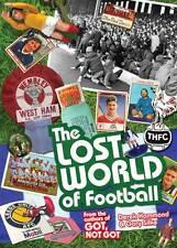The Lost World of Football: From the Writers of Got, Not Got,Gary Silke, Derek H