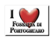 CALAMITA VENETO FRIDGE MAGNETE SOUVENIR I LOVE FOSSALTA DI PORTOGRUARO (VE)