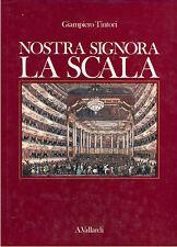 TINTORI GIAMPIERO NOSTRA SIGNORA LA SCALA VALLARDI 1990 MILANO LOMBARDIA MUSICA