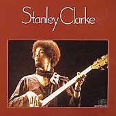 Stanley Clarke, Stanley Clarke, Excellent