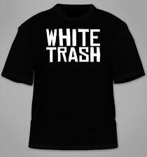 White Trash T-Shirt. Funny Redneck Trailer Park TShirt Awesome Cool Tees Gift