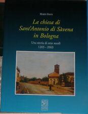 LA CHIESA DI SANT' ANTONIO DI SAVENA IN BOLOGNA 1^ 2004