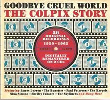 GOODBYE CRUEL WORLD THE COLPIX STORY 1959 - 1962 * 2 CD BOX SET