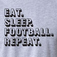 EAT SLEEP FOOTBALL REPEAT funny fantasy season nfl college sunday funday T-Shirt