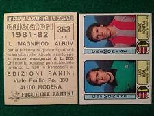 CALCIATORI 1981-82 81-1982 n 363 CREMONESE REALI MONTANI , Figurina Panini (NEW)
