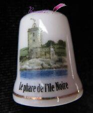 Dé à coudre Thimble LE PHARE DE L'ILE NOIRE Morlaix ( Finistere 29) #K19