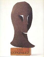GONZALEZ - AA. VV. - Julio Gonzalez dans la collection de l'Ivam
