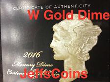 2016 W Mercury Dime Centennial Gold Coin 10¢ Uncirculated 16XB .9999 24k 1916