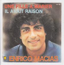 """Enrico MACIAS Vinyle 45T  7"""" UNE FILLE A MARIER - IL AVAIT RAISON - TREMA 410194"""