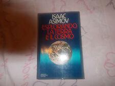 Esplorando la terra e il cosmo Isaac Asimov Mondadori editore