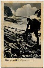 VERSO LA VETTA Alpino Montagne PC Circa 1938 WWII Italy