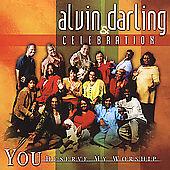 FREE US SHIP. on ANY 2 CDs! NEW CD Alvin Darling & Celebration: You Deserve My W
