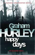 Happy Days (Joe Faraday Novels), Hurley, Graham, Very Good