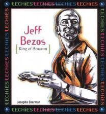 Jeff Bezos:King Of Amazon.Com (Techies)-ExLibrary