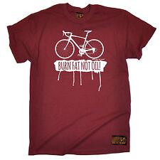 Burn Fat Not Oil Cycling T-SHIRT Bike Biking Jersey Cyclist birthday funny gift