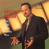 Freddy Fresh - The Last True Family Man (1999 Eye-Q CD)  Ft. Fatboy Slim & Flash