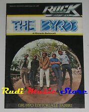 THE BYRDS rock storia e musica n 27 Riccardo Bertoncelli FABBRI NO cd vhs mc*dvd