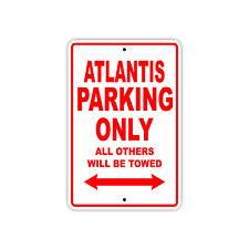 Atlantis Parking Only Boat Ship Art Notice Decor Novelty Aluminum Metal Sign
