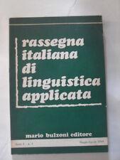 RASSEGNA ITALIANA DI LINGUISTICA APPLICATA  ED.BULZONI 1969