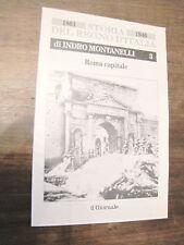 INDRO MONTANELLI STORIA del REGNO D'ITALIA 1861 1946 vendo ROMA CAPITALE n 3