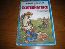 E.SALGARI-LA SCOTENNATRICE- SONZOGNO-1930