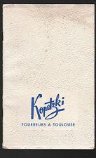 """TOULOUSE : Catalogue KOPETZKI / FOURRURES """"A L'OURS POLAIRE / AU RENARD ARGENTE"""""""