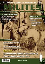 MILITES n33 - rivista militaria magazine Cavalleria Coloniale Africa Or. It. RSI