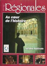 REGIONALES = Magazine culturel de la région CENTRE + Hors série PATRIMOINE