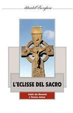 L'eclisse del sacro - Benoist Alain De, Molnar Thomas