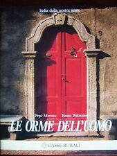 LE ORME DELL'UOMO - ITALIA DELLA NOSTRA GENTE - PEPI MERISIO E ENZO FABIAN (A7)