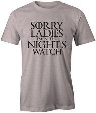 Sorry Ladies Night Watch Mens T-Shirt Game of Thrones GoT Top Tee Jon Snow