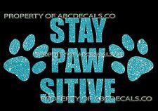 VRS Stay Positive Dog Puppy Doggy Adoption Paw Print Car Decal Metal Sticker