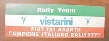 Adesivo RALLY TEAM VISTARINI FIAT 131 ABARTH campione italiano 1979 raro sticker