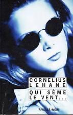 CORNELIUS LAHANE / QUI SEME LE VENT... / RIVAGES NOIR