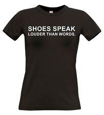 Shoes speak louder than words T-Shirt Schuhe Laufschuhe Textildruck S4
