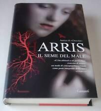 JOANNE HARRIS, Il seme del male - Garzanti, I ed. 2009