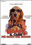 Dvd **BAILEY ♥ IL CANE PIU' RICCO DEL MONDO** nuovo 2005