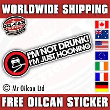 I'm not drunk, i'm just hooning sticker ken block euro JDM