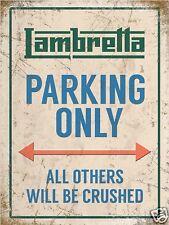 LAMBRETTA parcheggio solo muro in metallo sign (3 dimensioni-Small / Large e Jumbo)