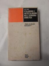 NOVE - STALINISMO E ANTISTALINISMO NELL'ECONOMIA SOVIETICA - EDIZIONE EINAUDI